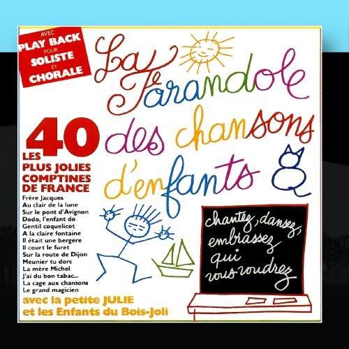 La Farandole Des Chansons D'Enfants (La Boum Des Enfants)