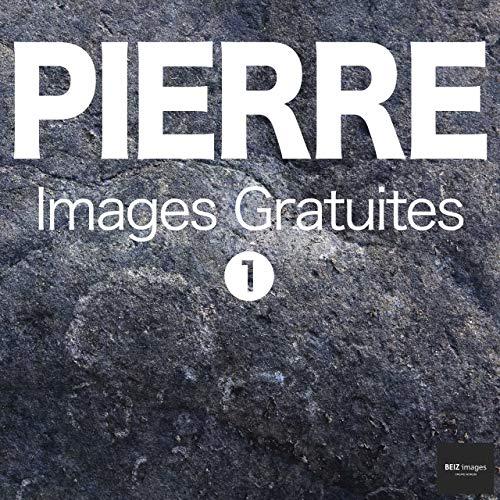 Couverture du livre PIERRE Images Gratuites 1  BEIZ images - Photos Gratuites