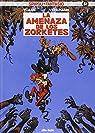 Spirou Y Fantasio 51. La Amenaza De Los Zorketes par Vehlmann