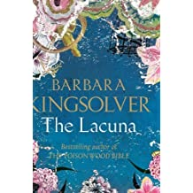 By Barbara Kingsolver The Lacuna (First 1st Edition) [Hardcover]