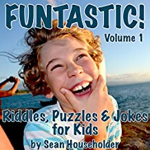 Funtastic!: Riddles, Puzzles & Jokes for Kids