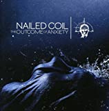 Songtexte von Nailed Coil - The Outcome of Anxiety