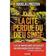 La Cité perdue du dieu singe (A.M. VOY.REPOR) (French Edition)