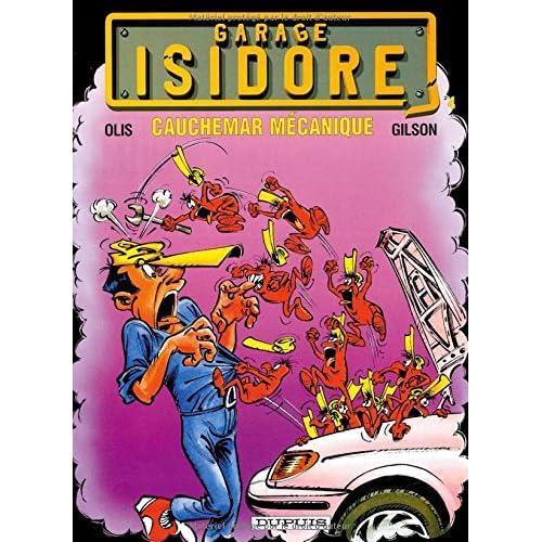 Garage Isidore - tome 4 - CAUCHEMAR MECANIQUE