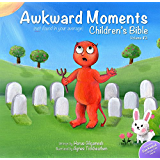 Awkward Moments (Not Found In Your Average) Children's Bible - Vol. 2 (English Edition)