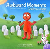 Image de Awkward Moments (Not Found In Your Average) Children's Bible - Vol. 2 (English Edition)