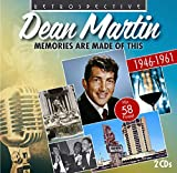 Dean Martin - Memories Are Made Of This: His 58 Finest (1946-1961)