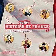 Petite histoire de France, vol. 3 (De Napoléon Ier à nos jours)