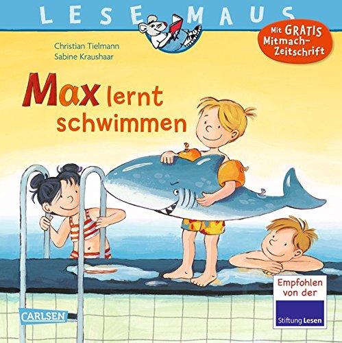 Preisvergleich Produktbild Max lernt schwimmen (LESEMAUS, Band 54)