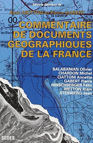 Commentaire de documents géographiques de la France. 119 documents couleurs