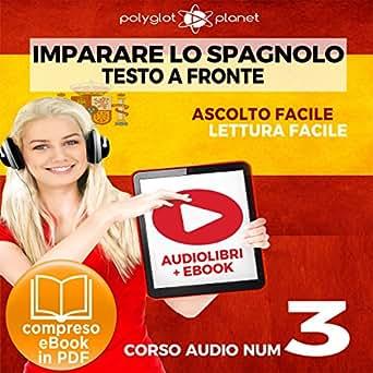 Scaricare spagnolo colloquiale il manuale pratico: frasi e.