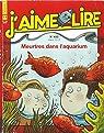 J'aime lire n° 422. Meurtres dans l'aquarium par lire