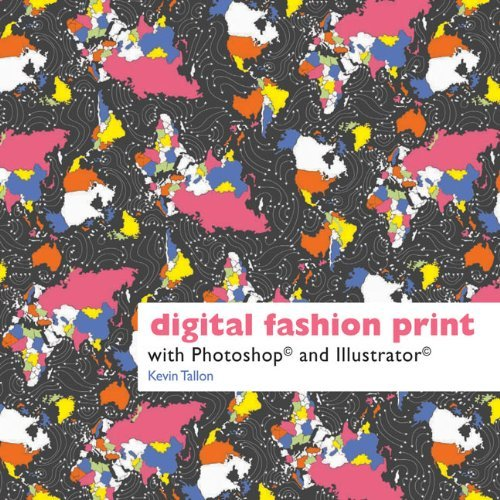 Digital Fashion Print with Photoshop?de?ed???de??d??? and Illustrator?de?ed???de??d??? by Kevin Tallon (2012-02-07)
