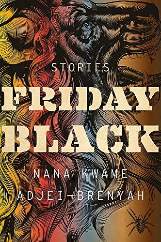 Friday Black por Nana Kwame Adjei-Brenyah