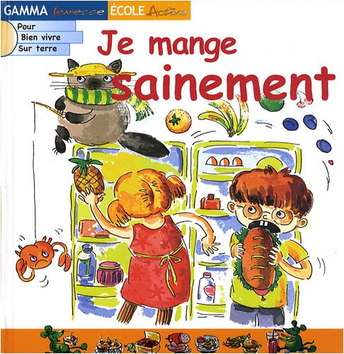 Je mange sainement