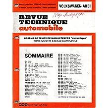 BAREME DE TEMPS DE MAIN-D'OEUVRE MECANIQUE DE LA REVUE TECHNIQUE AUTOMOBILE 4 EME EDITION VOLKSWAGEN POLO / GOLF / JETTA / SCIROCCO / SANTANA / PASSAT / CORRADO / ET AUDI 80 / AUDI 90 / AUDI 100 / AUDI COUPE / AUDI 200