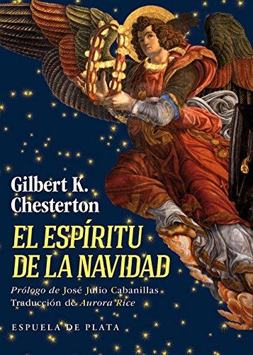 El espíritu de la Navidad: Cuentos, poemas y artículos (Clásicos y Modernos) por Gilbert Keith Chesterton