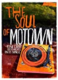 The Soul of Motown: Eine Labelgeschichte in 15 Songs MIT CD!!