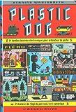 Plastic dog - 24 bandes dessinées électroniques pour ordinateur de poche, âge de pierre du livre numérique