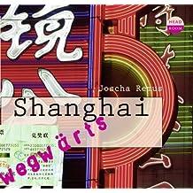 WEGwärts - Shanghai