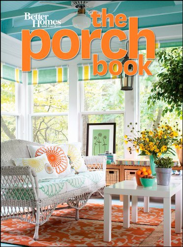 The Porch Book (Better Homes & Gardens Decorating)