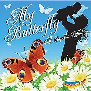 My Butterfly a Capella Lullabi [Import USA]
