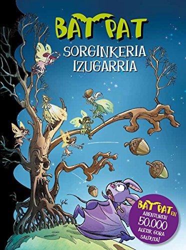 SORGINKERIA IZUGARRIA (Bat Pat Book 30) (Basque Edition) por ROBERTO PAVANELLO