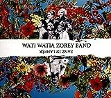 Zanz in lanfèr   Wati Watia Zorey Band