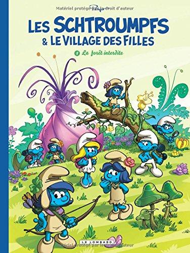 Les Schtroumpfs et le Village des Filles - tome 1 - La Fort interdite