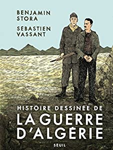 vignette de 'Histoire dessinée de la guerre d'Algérie (Benjamin Stora)'