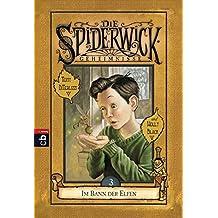 Die Spiderwick Geheimnisse - Im Bann der Elfen: Band 3