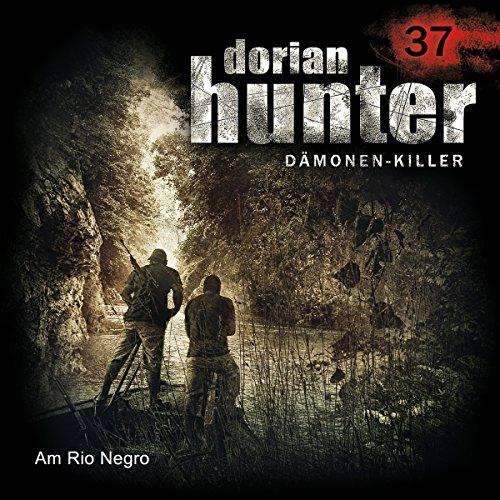 Am Rio Negro: Dorian Hunter 37