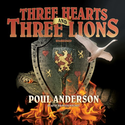 Three Hearts and Three Lions  Audiolibri