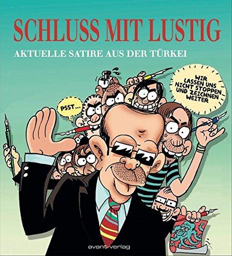 Schluss mit Lustig: Aktuelle Satire aus der Türkei