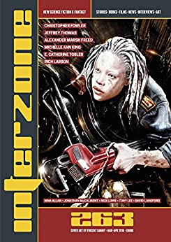 Interzone #263 (Mar-Apr 2016) (Science Fiction & Fantasy Magazine) (English Edition) von [Andy Cox Editor, Alexander Marsh Freed, Christopher Fowler, Michelle Ann King, Jeffrey Thomas, Rich Larson, E. Catherine Tobler, Juliet E. McKenna]