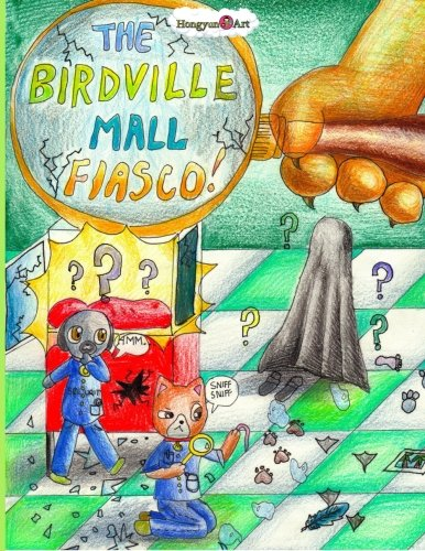 The Birdville Mall Fiasco: A Mindy Comic Adventure