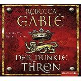 Der dunkle Thron (Lübbe Audio)