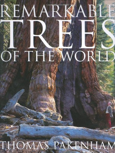 Remarkable Trees of the World por Thomas Pakenham