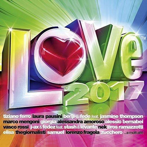 Radio Italia Love 2017 [2 CD]