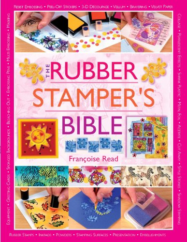 The Rubber Stamper's Bible (English Edition)