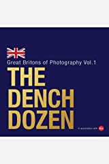 The Dench Dozen: Great Britons of Photography: Volume 1 Hardcover