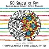 Libros Descargar en linea 50 Shades of Fun Coloring Animal Flower Pattern Mandalas by Pamela Thompson 2016 03 05 (PDF y EPUB) Espanol Gratis