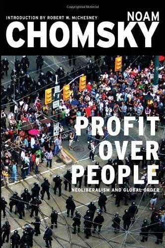 Profit Over People: Neoliberalism & Global Order by Chomsky, Noam, Robert W. McChesney unknown edition [Paperback(2011)]