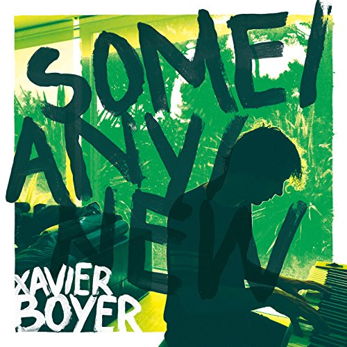 Xavier Boyer - Some Any New