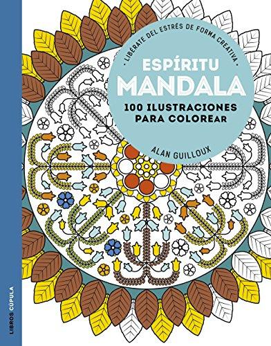 Espíritu mandala: 100 Ilustraciones para colorear. Libérate del estrés de forma creativa (Manualidades)