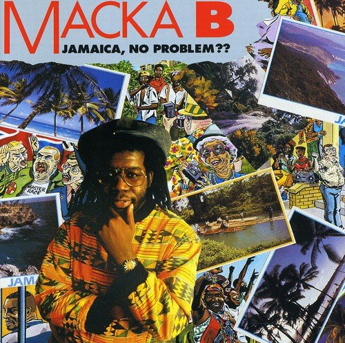 Macka B: Jamaica,No Problem?? (Audio CD)