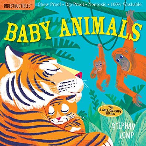 Indestructibles: Baby Animals por Stephan Lomp