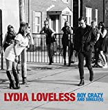 Songtexte von Lydia Loveless - Boy Crazy and Single(s)