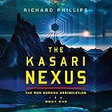 The Kasari Nexus: Rho Agenda Assimilation, Book 1