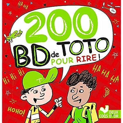 200 blagues pour rire - spécial BD de Toto (Livres de blagues)